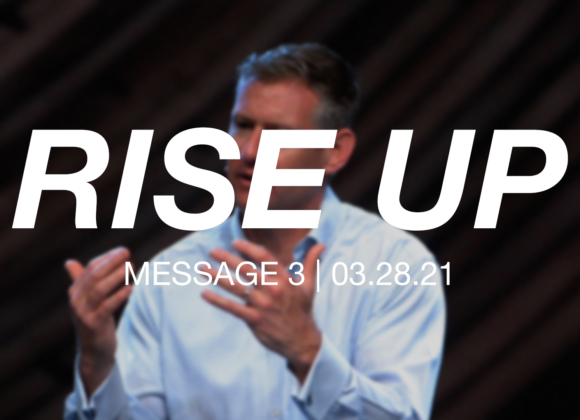 Rise Up: Message 3
