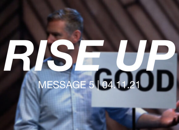 Rise Up: Message 5