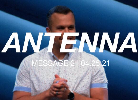 Antenna | Message 2