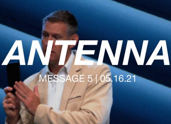 Antenna | Message 5