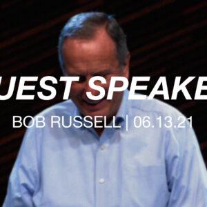 Guest Speaker | Bob Russell