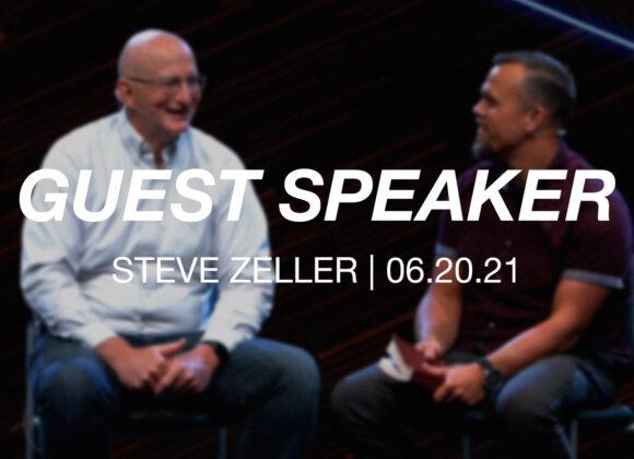 Guest Speaker | Steve Zeller