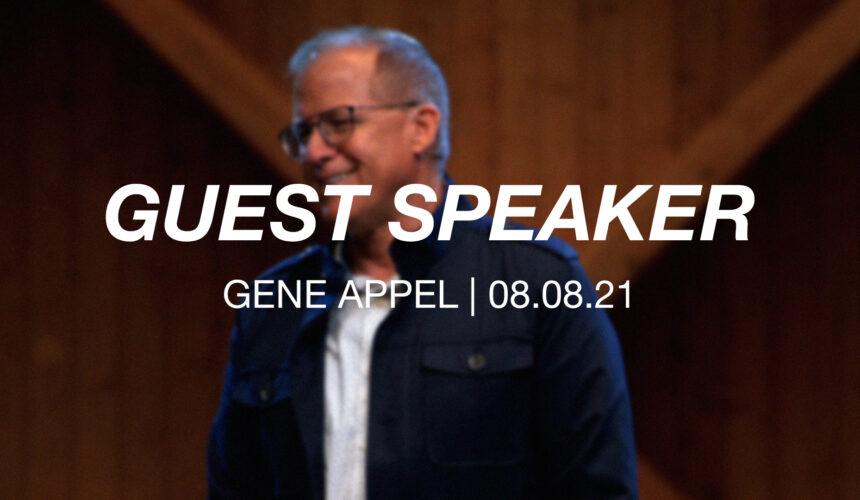 Guest Speaker   Gene Appel